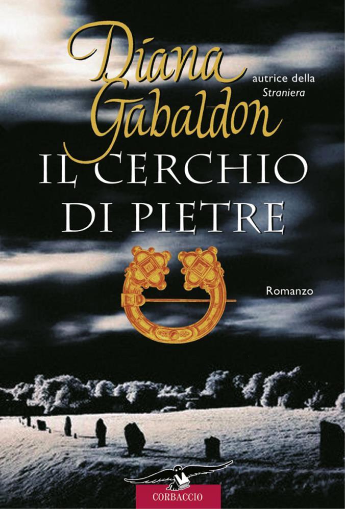Il cerchio di pietre di Outlander di Diana Gabaldon