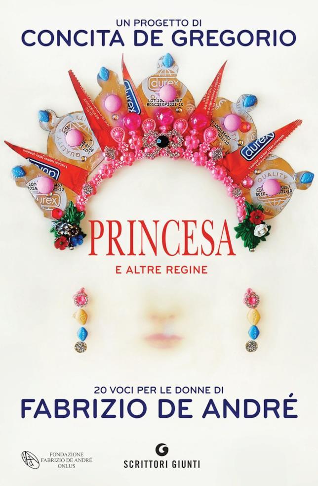 Princesa e altre regine. 20 voci per le donne di Fabrizio De André