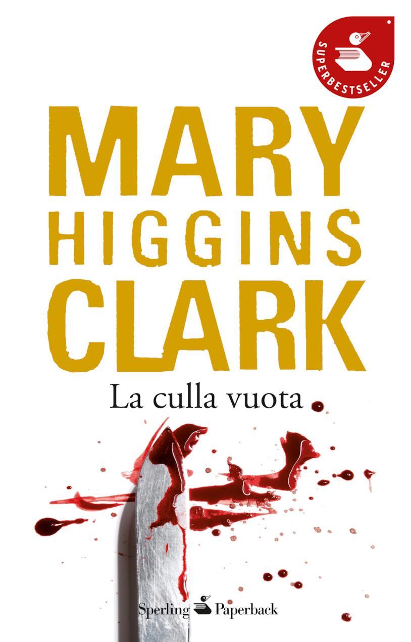 La culla vuota, uno dei romanzi di Mary Higgins Clark