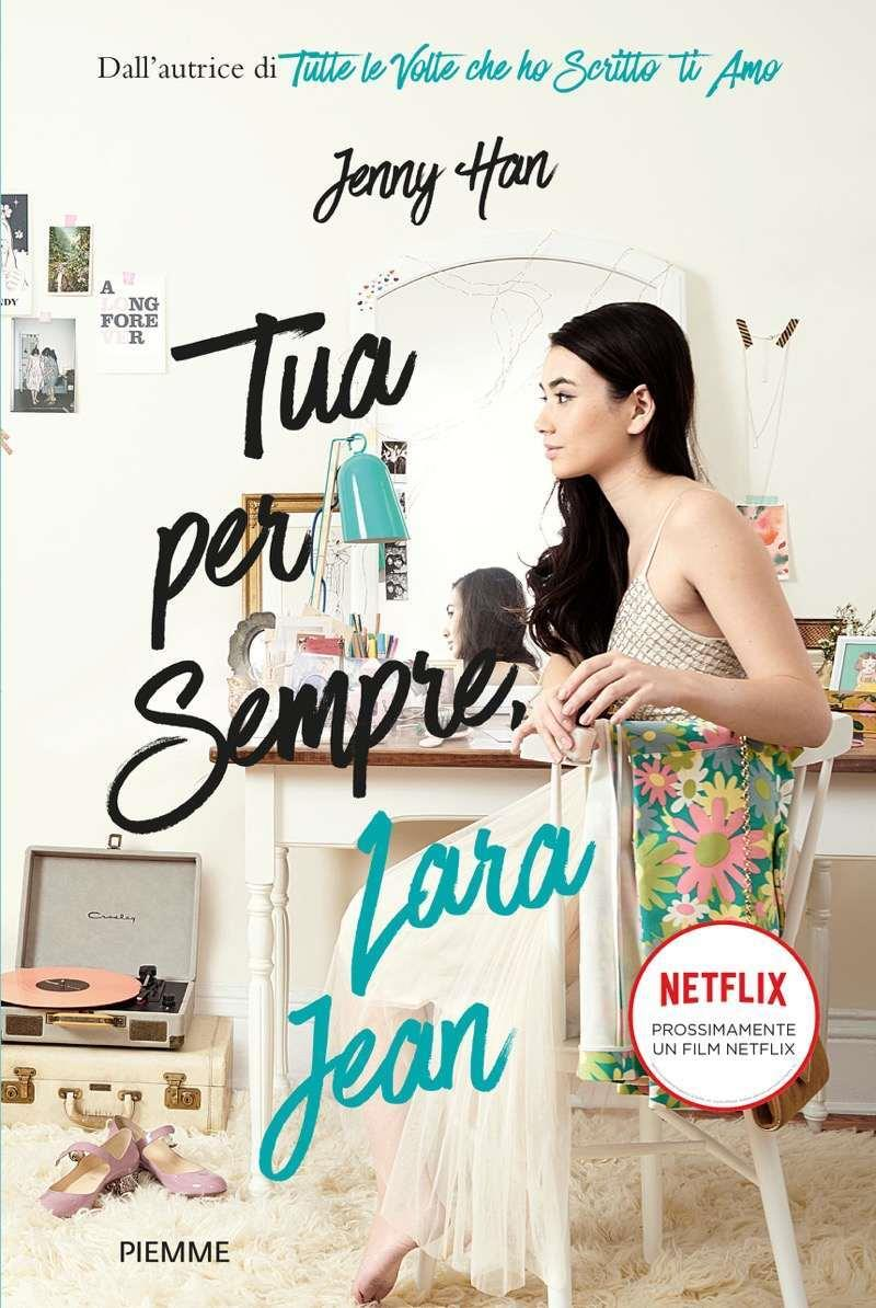 La copertina di Tua per sempre, Lara Jean