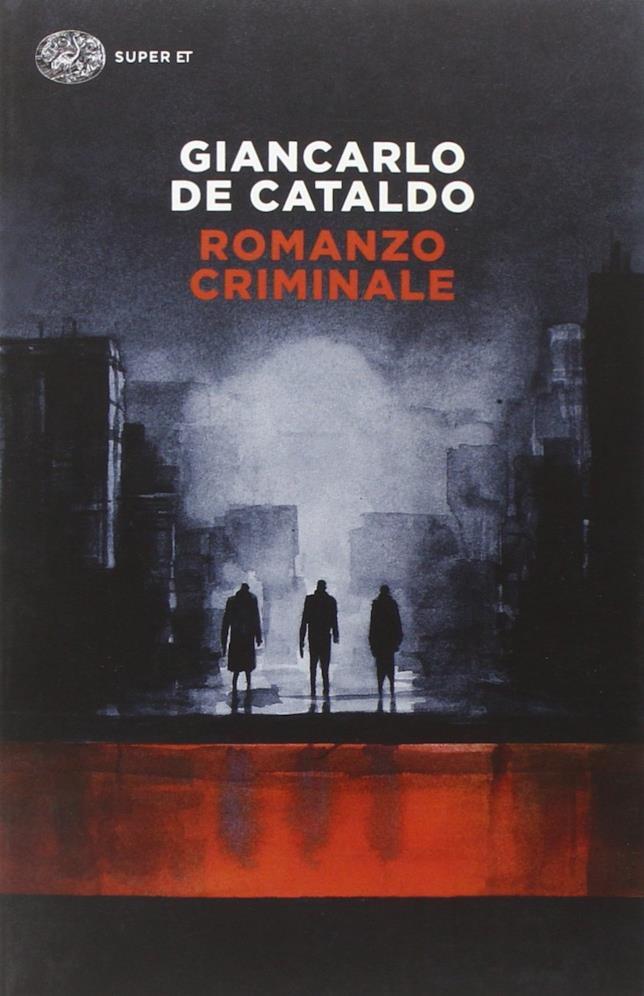 La copertina del libro di Giancarlo De Cataldo