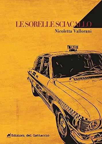 Le Sorelle Sciacallo è tra i romanzi da non perdere ad aprile 2017