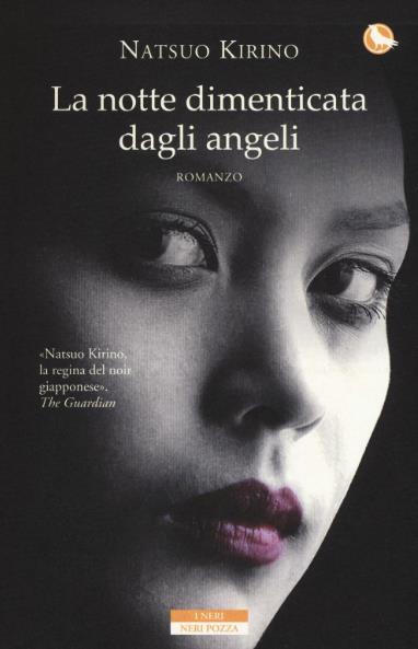 La Notte Dimenticata dagli Angeli, Neri Pozza pubblica un nuovo romanzo di Kirino Natsuo