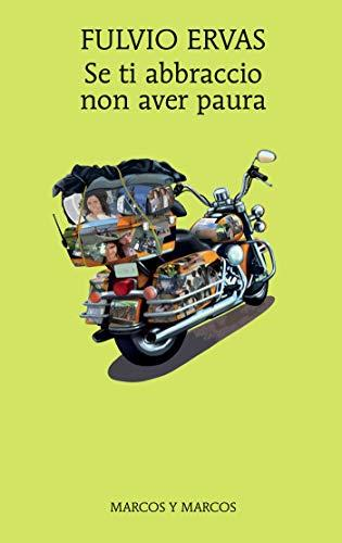 La cover del libro di Fulvio Ervas, Se ti abbraccio non avere paura