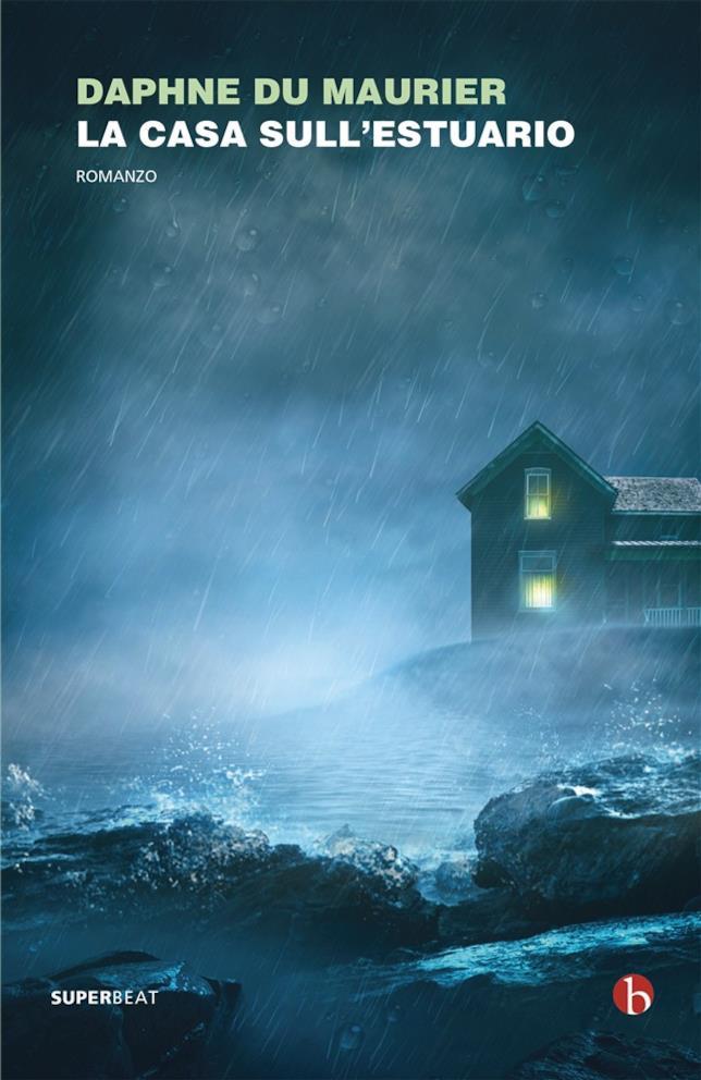 La copertina italiana di La casa sull'estuario