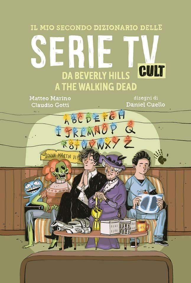 Il mio secondo dizionario delle serie TV cult è disponibile in libreria