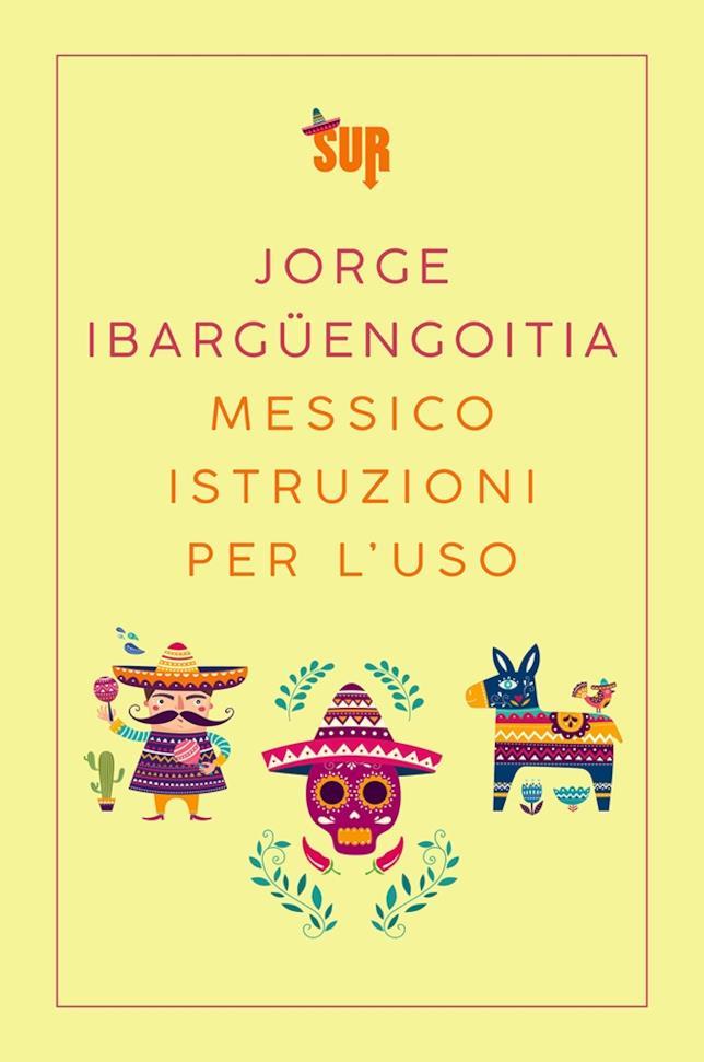 La copertina italiana di Messico istruzioni per l'uso