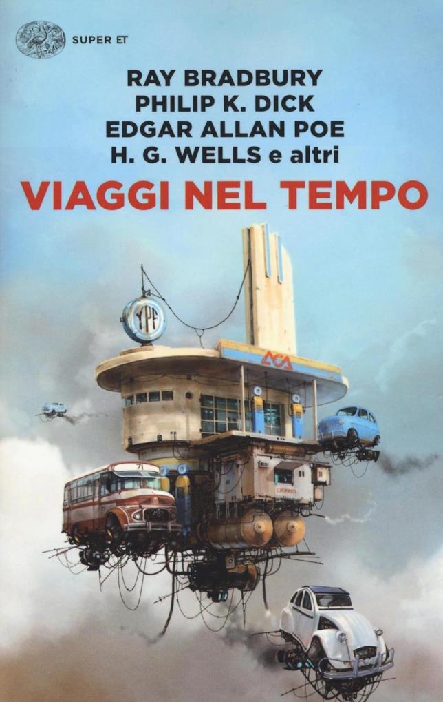 Einaudi pubblica l'antologia fantascientifica Viaggi nel Tempo