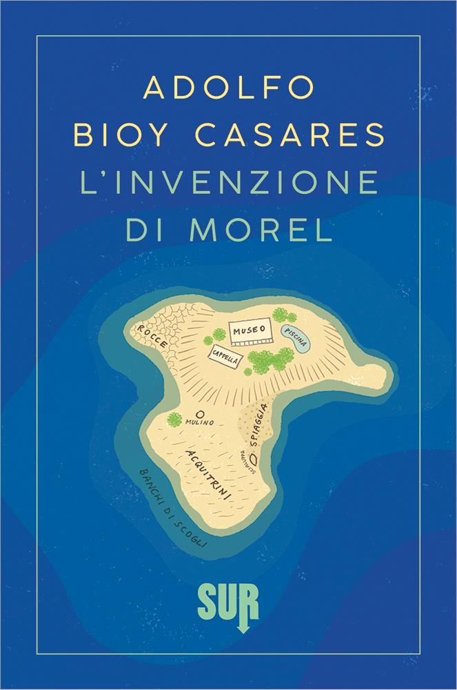 L'invenzione di Morel è uno dei libri da leggere a giugno 2017