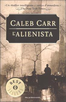 Copertina del romanzo di Caleb Carr L'alienista, da cui è tratta la serie
