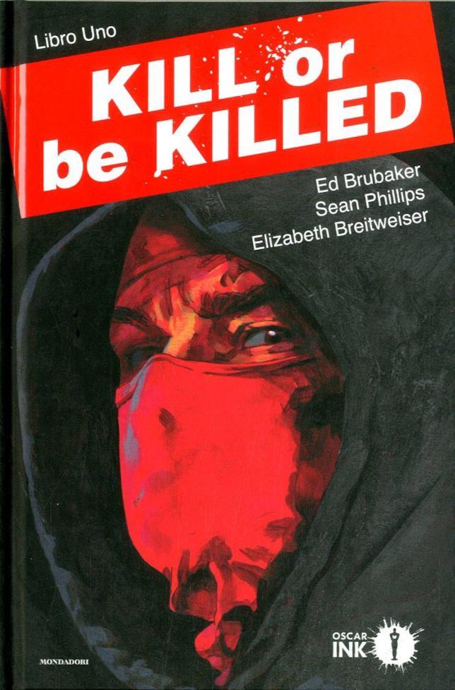 Copertina del volume Kill or Be Killed