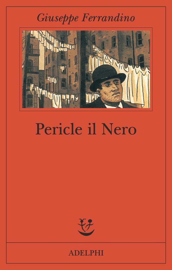 Pericle il Nero: il romanzo
