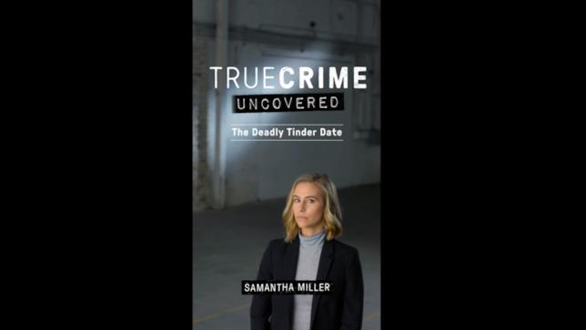 Samantha Miller in True Crime/Uncovered