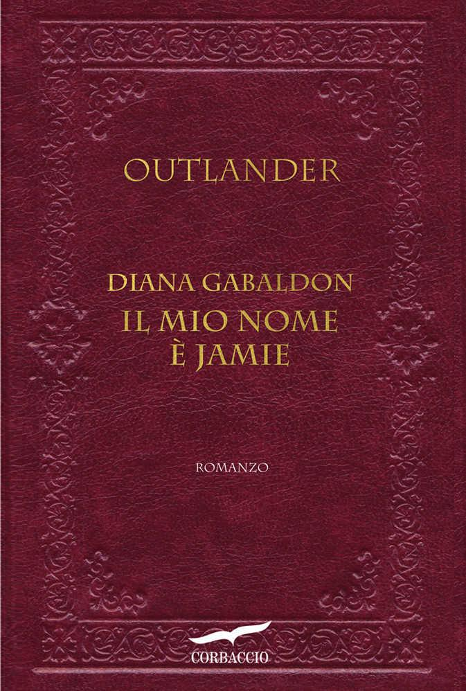 Il mio nome è Jamie di Diana Gabaldon