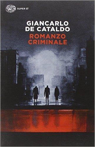 Romanzo Criminale è uno dei 20 gialli da leggere una volta nella vita