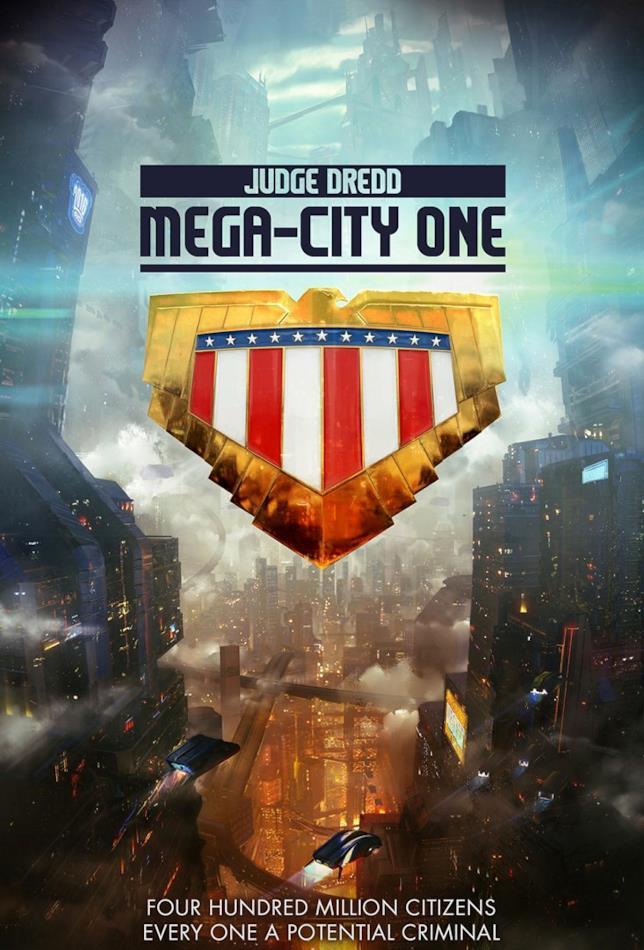 Il teaser poster della nuova serie in arrivo: Judge Dredd: Mega-City One