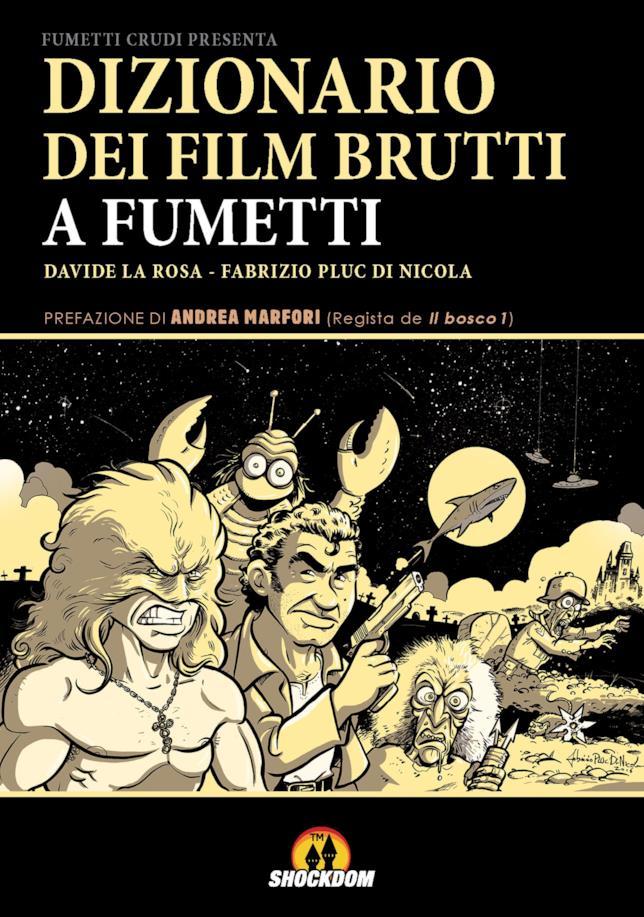La copertina del Dizionario dei film brutti a fumetti