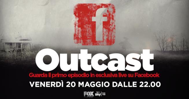 La pagina facebook Fox Italia ospiterà il pilot di Outcast in anteprima mondiale