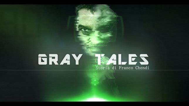 Gray Tales è il cortometraggio sull'esperienza di Chendi