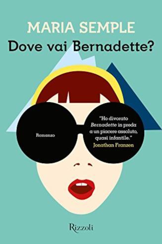 Copertina del libro Dove vai Bernadette?, da cui è tratto il film