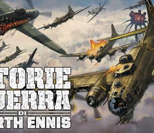 La guerra e gli uomini: la recensione di Le Storie di Guerra di Garth Ennis #1