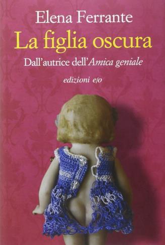 Copertina del libro La figlia oscura di Elena Ferrante