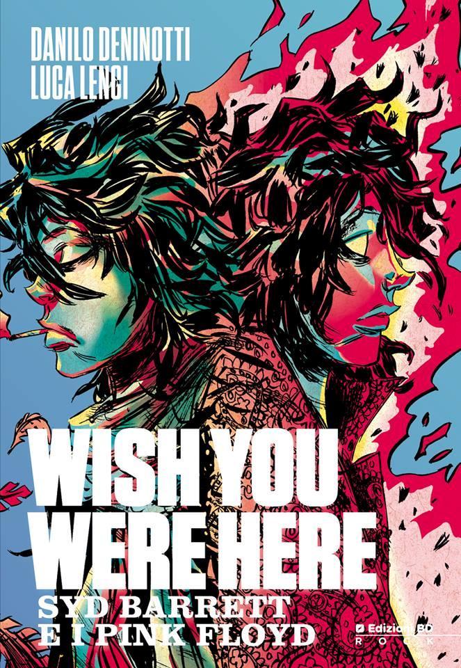 Cover del fumetto Wish You Were Here - Syd Barrett e i Pink Floyd