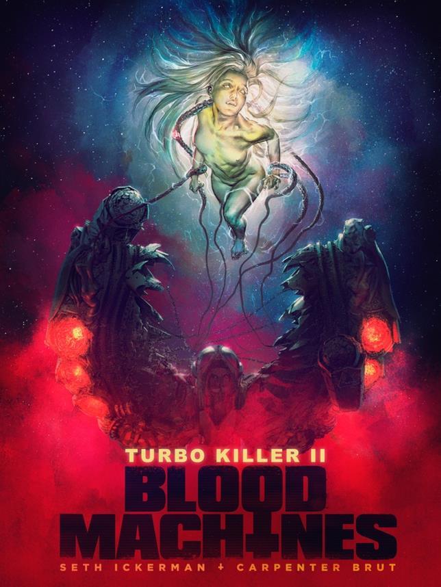 Uno dei poster promozionali di Turbo Killer II: Blood Machines