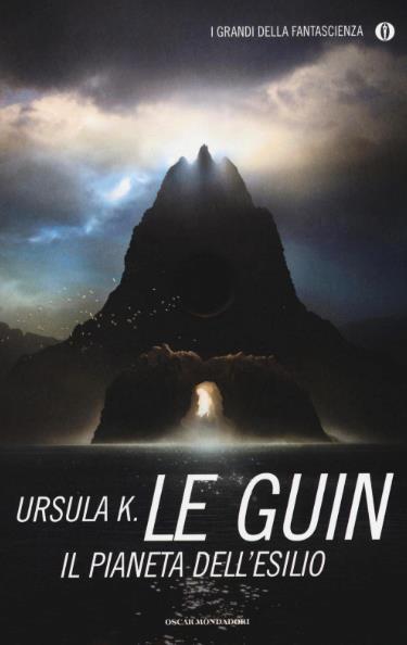 Mondadori ristampa Il Pianeta dell'Esilio di Ursula K. Le Guin