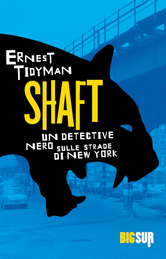 Big SUR riporta in libreria Shaft di Ernest Tidyman