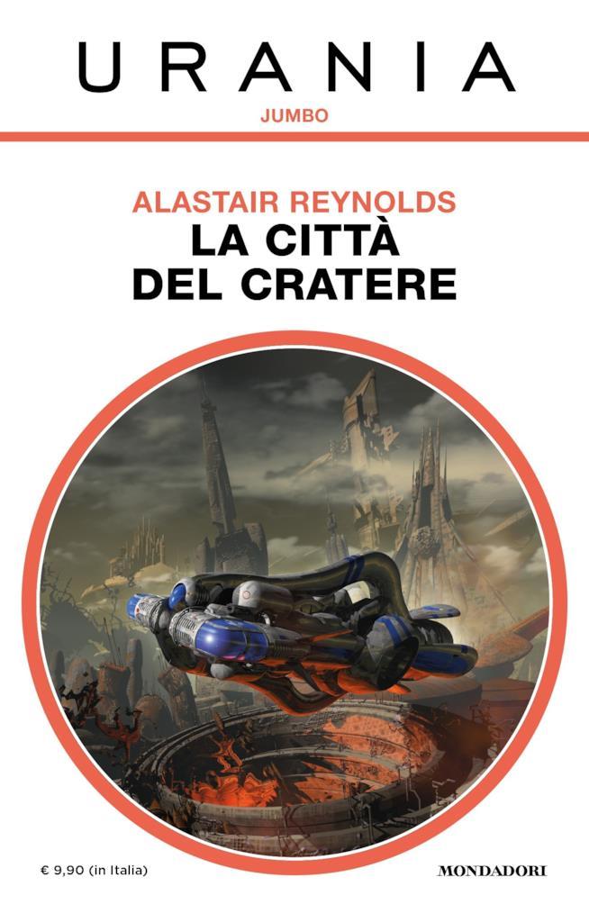 Una bizzarra astronave si leva sopra un'arena infuocata nella copertina di La Città del Cratere
