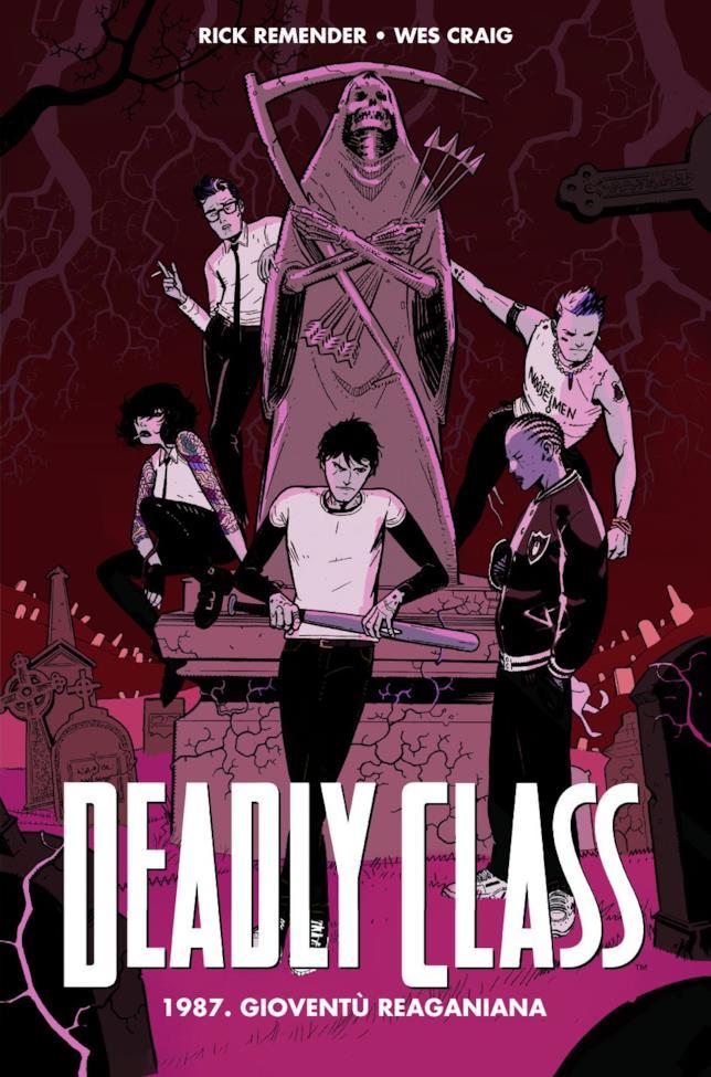 Deadly Class 1987. Gioventù reaganiana