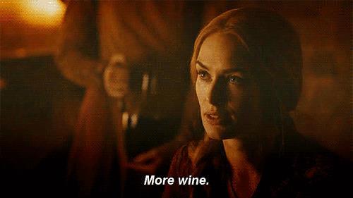 Ci vuole del vino, più vino! Parola di Cersei Lannister
