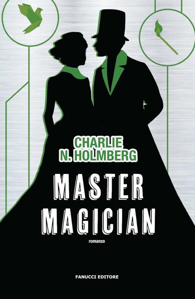 Fanucci pubblica l'ultimo romanzo della trilogia di Paper Magician