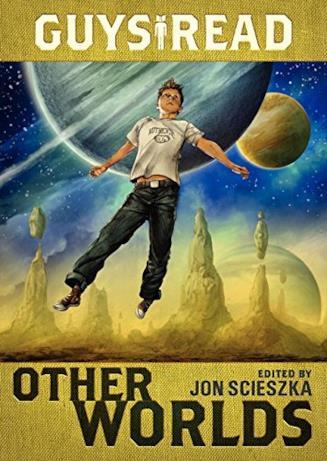 Il libro Other Worlds della collana Guys Read