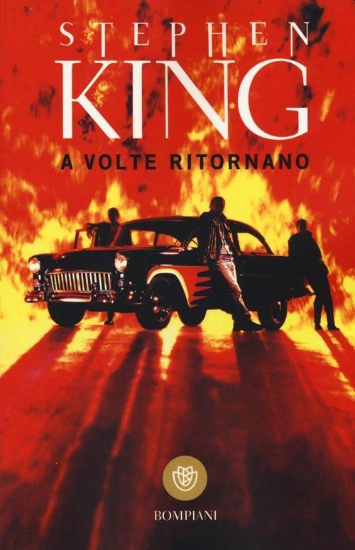 Stephen King: A volte ritornano