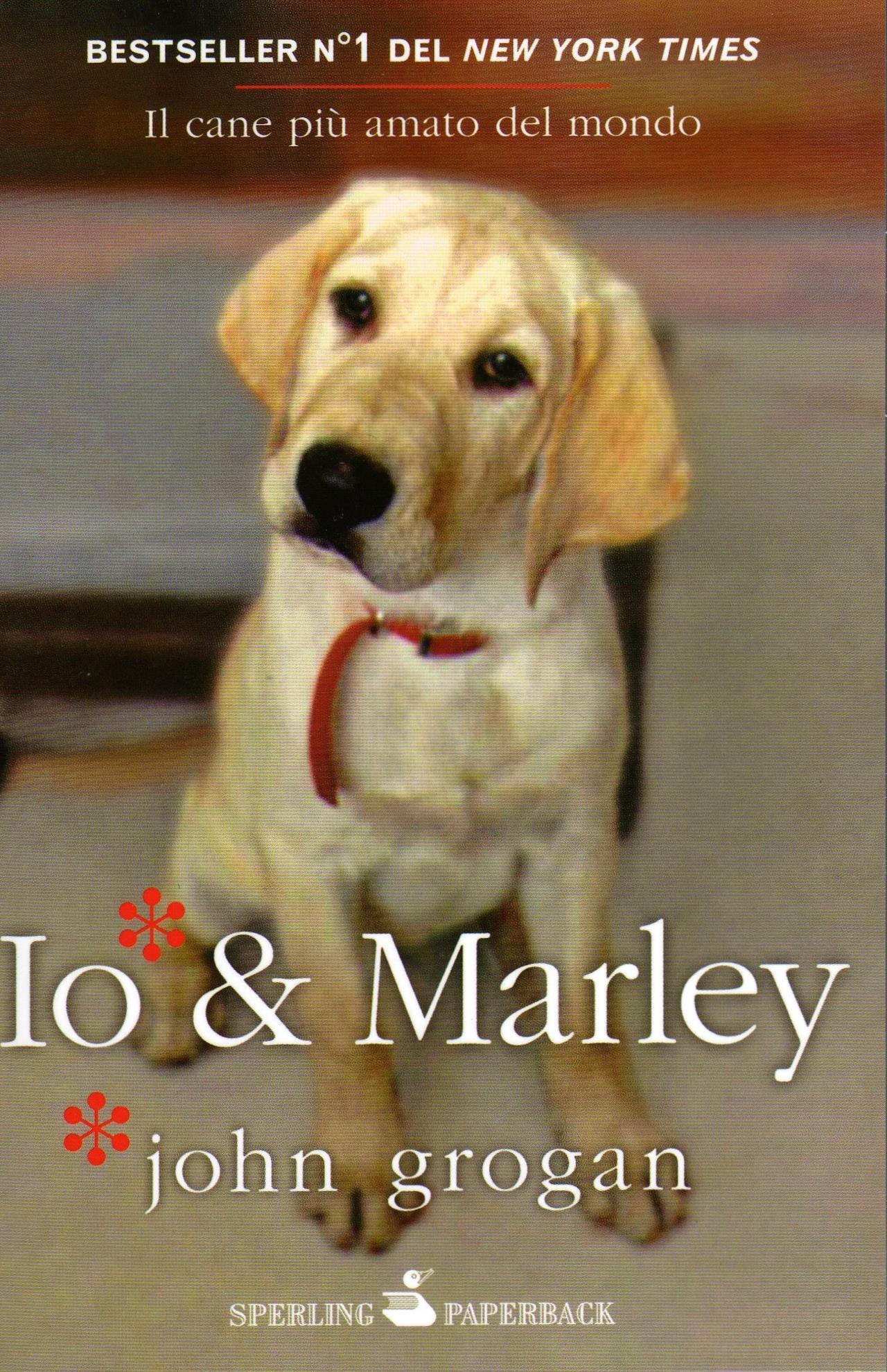 Le Più Belle Frasi Di Io E Marley Libro E Film