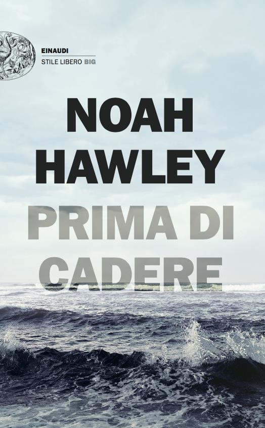 Il nuovo thriller di Noah Hawley arriva in Italia