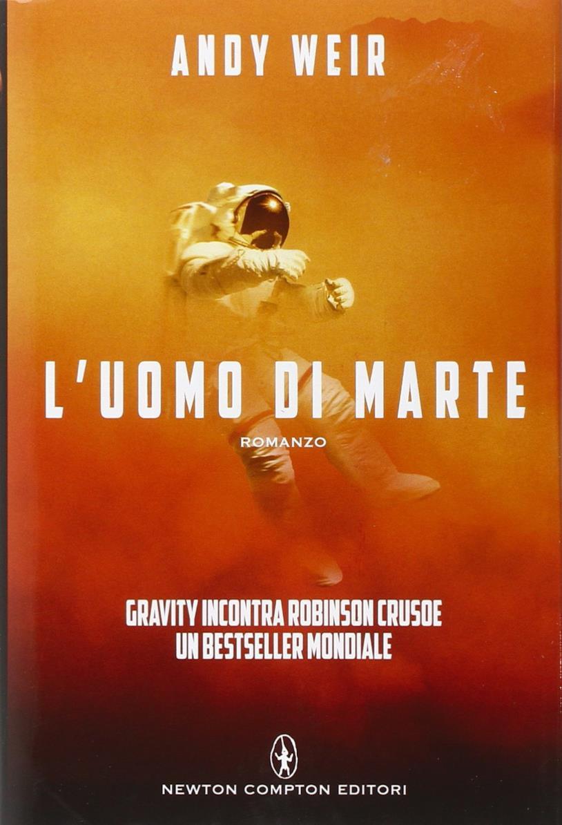 L'uomo di Marte: la versione italiana del romanzo di Andy Weir, The Martian