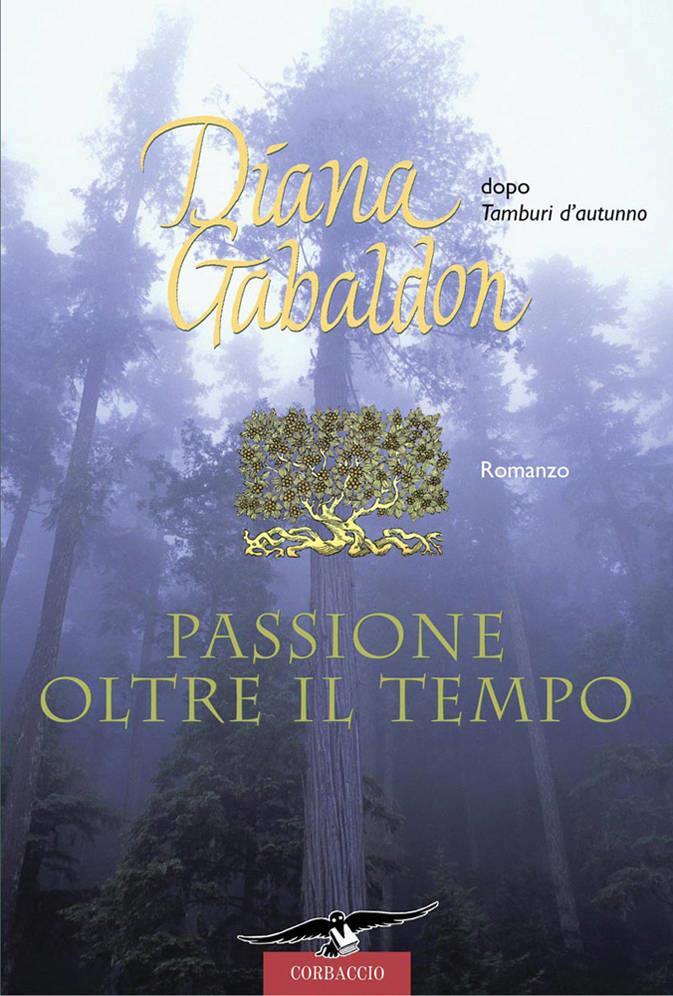 Passione oltre il tempo di Diana Gabaldon