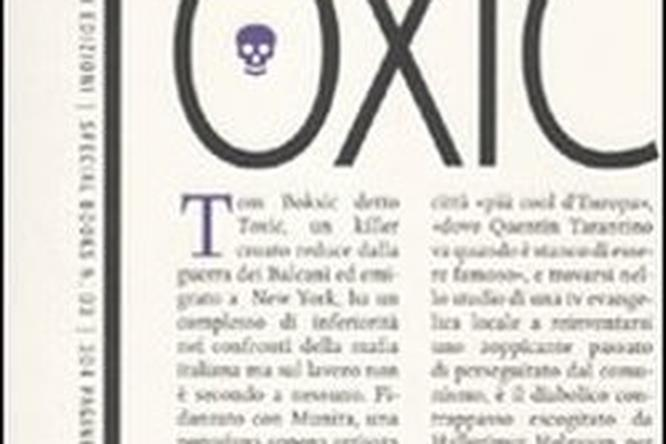 Il romanzo Toxic