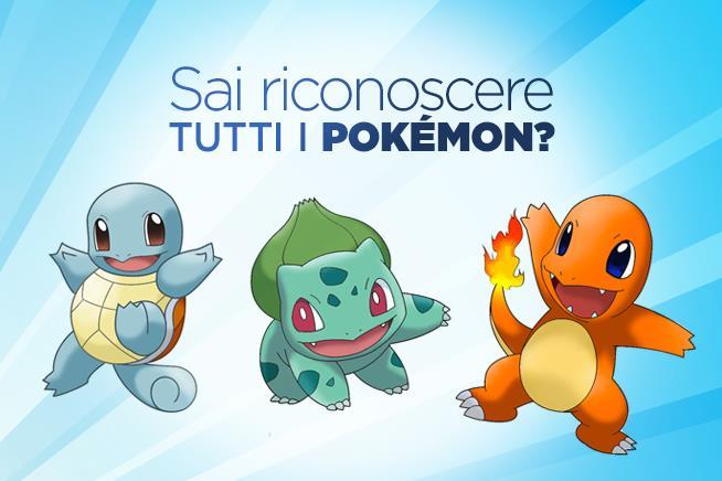 innovative design 636ab ad4dd Sai riconoscere tutti i Pokemon?