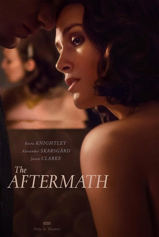"""La locandina di """"The Aftermath"""" diretto da James Kent"""