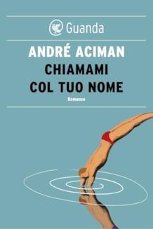 Copertina del libro Chiamami col tuo nome