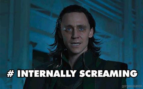 Loki, #internallyscreaming