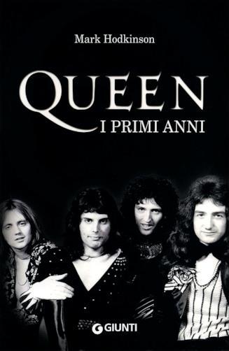 La cover del libro di Mark Hodkinson Queen. I primi anni