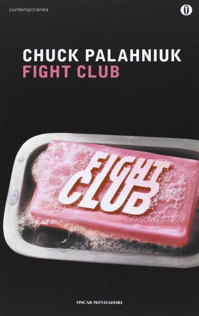 Fight Club: il romanzo di Chuck Palahniuk