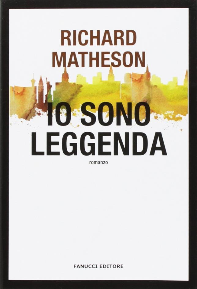 Il romanzo Io sono leggenda