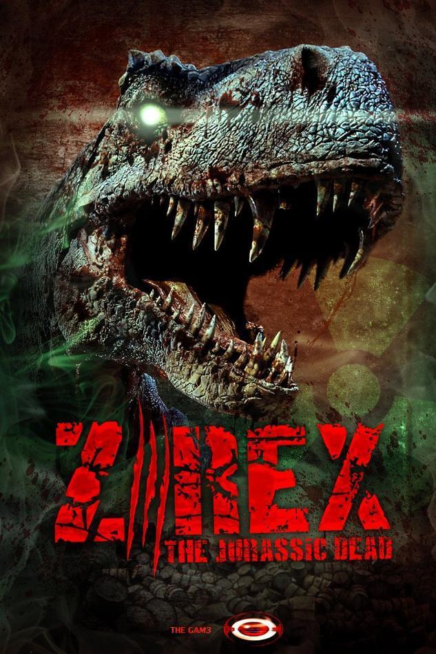Locandina di Z-Rex, col dinosauro zombie in primo piano
