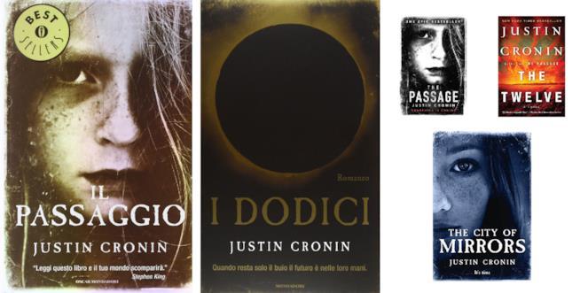 Le copertine dei libri di Justin Cronin edite in Italia e negli Stati Uniti